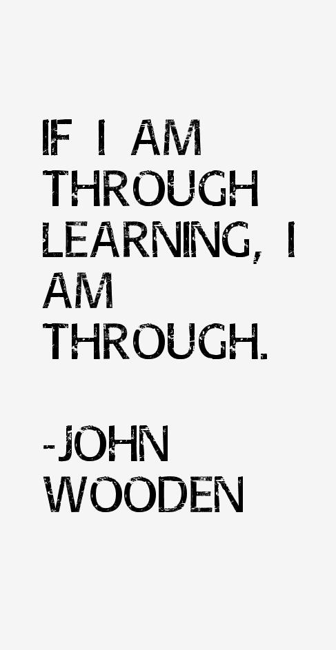 John Wooden Quotes On Love: John Wooden Quotes & Sayings (Page 7