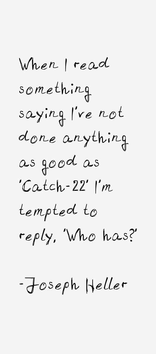 Catch 22 Quotes Awesome Funny Quotes Catch 48 Quotes