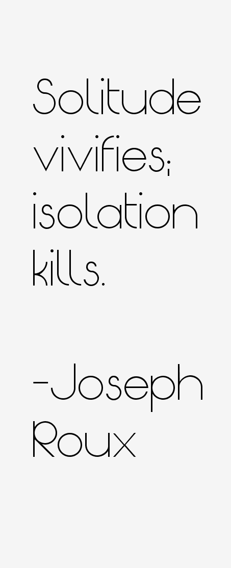 Roux Quotes Joseph Roux Quotes Sayings