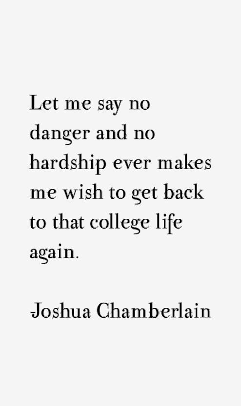 Joshua Chamberlain Famous Quotes Quotesgram
