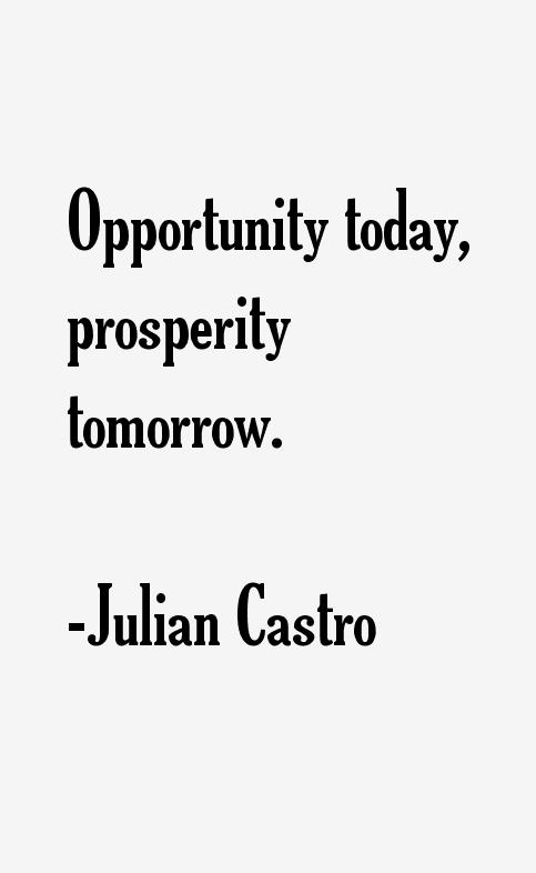 Julian Castro Quotes U0026 Sayings