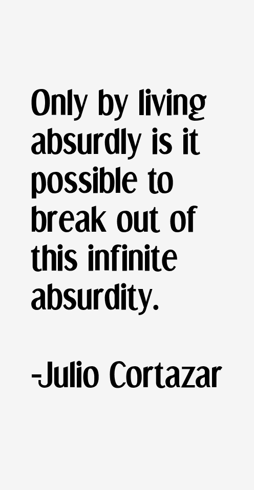 Julio Cortazar Quotes