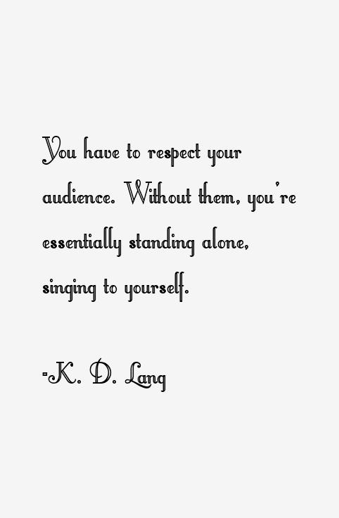 K. D. Lang Quotes