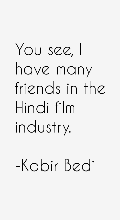Kabir Bedi Quotes
