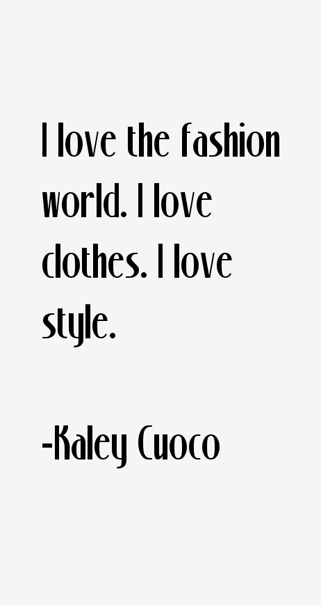 Kaley Cuoco Quotes