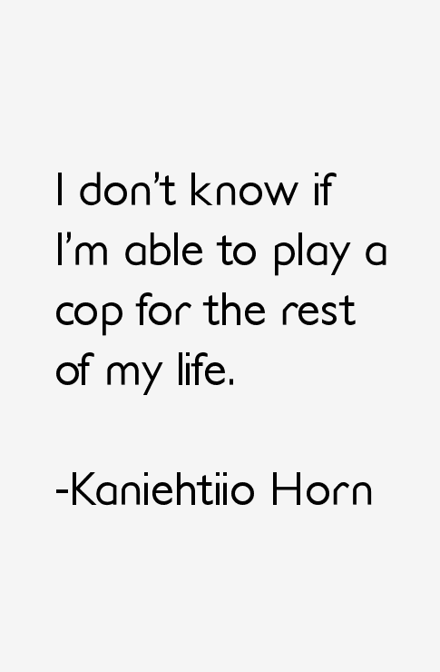 Kaniehtiio Horn Quotes
