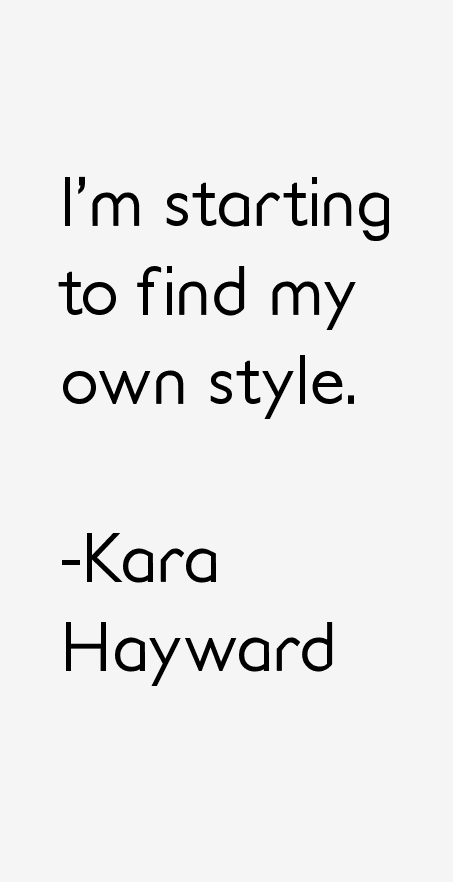 Kara Hayward Quotes