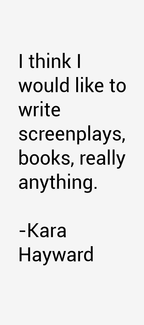 Kara Hayward Quotes