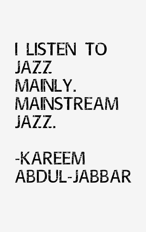 Kareem Abdul-Jabbar Quotes
