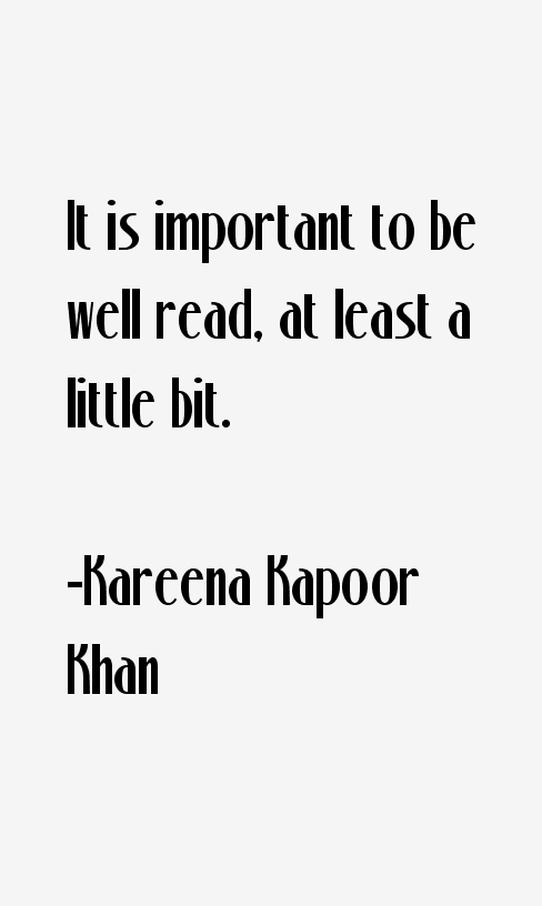 Kareena Kapoor Khan Quotes