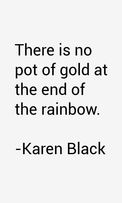 Karen Black Quotes