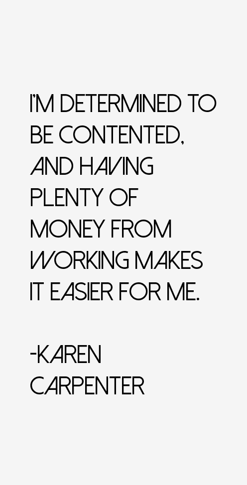 Karen Carpenter Quotes
