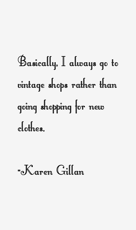Karen Gillan Quotes