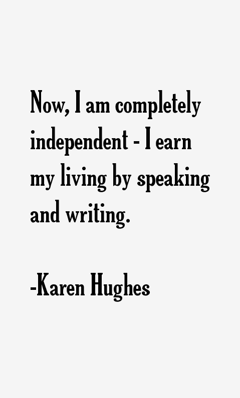 Karen Hughes Quotes