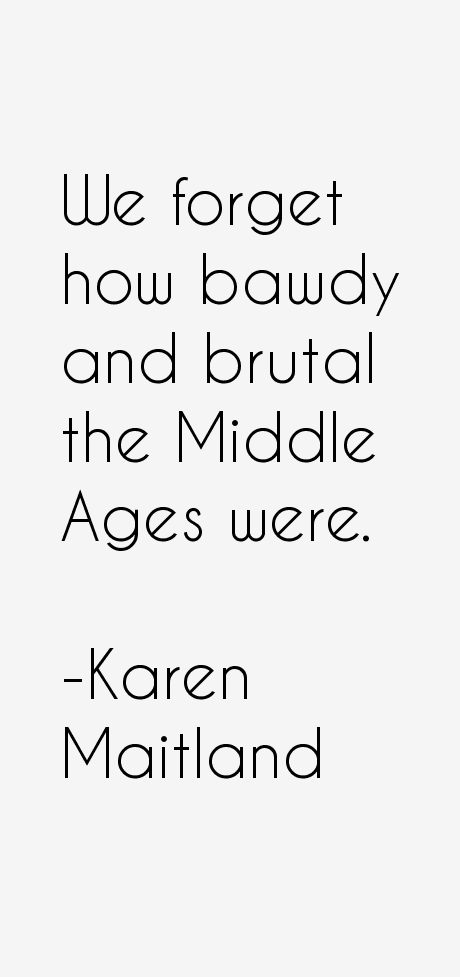 Karen Maitland Quotes