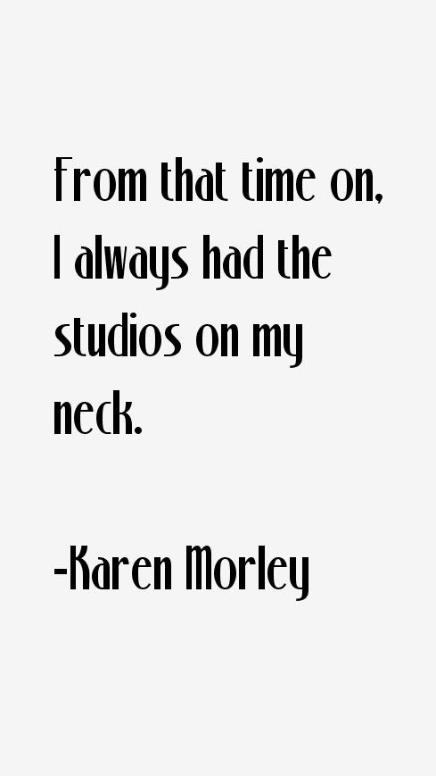 Karen Morley Quotes