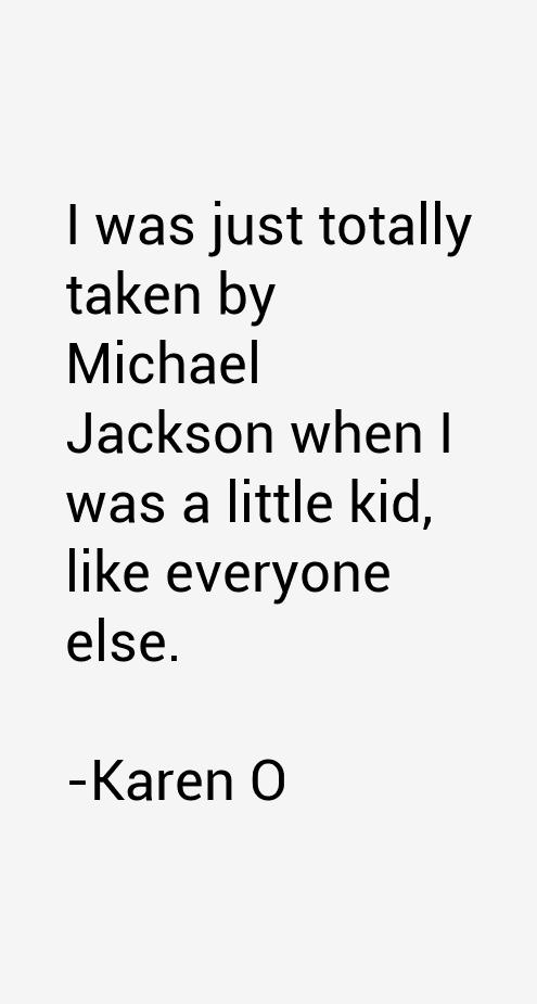 Karen O Quotes