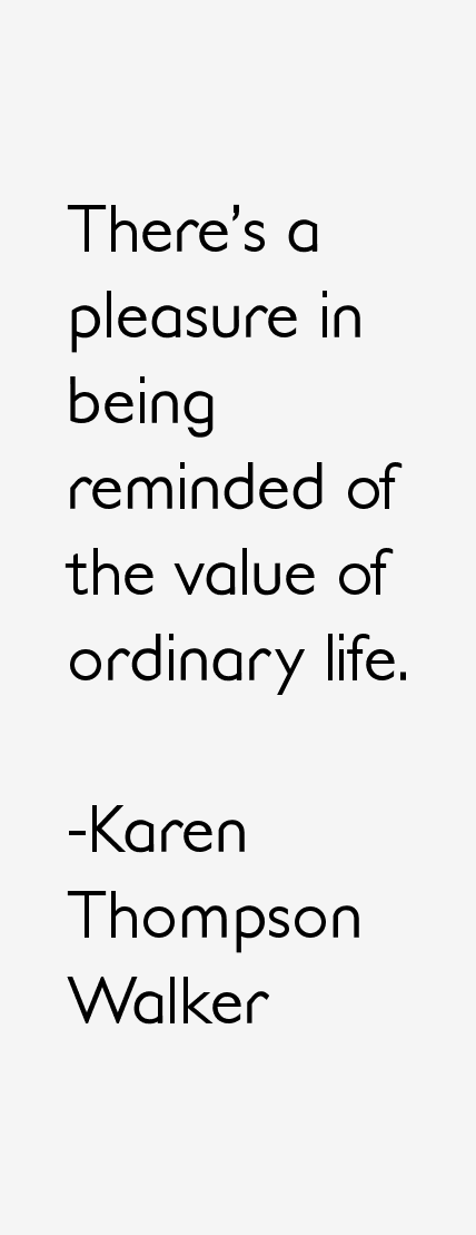 Karen Thompson Walker Quotes