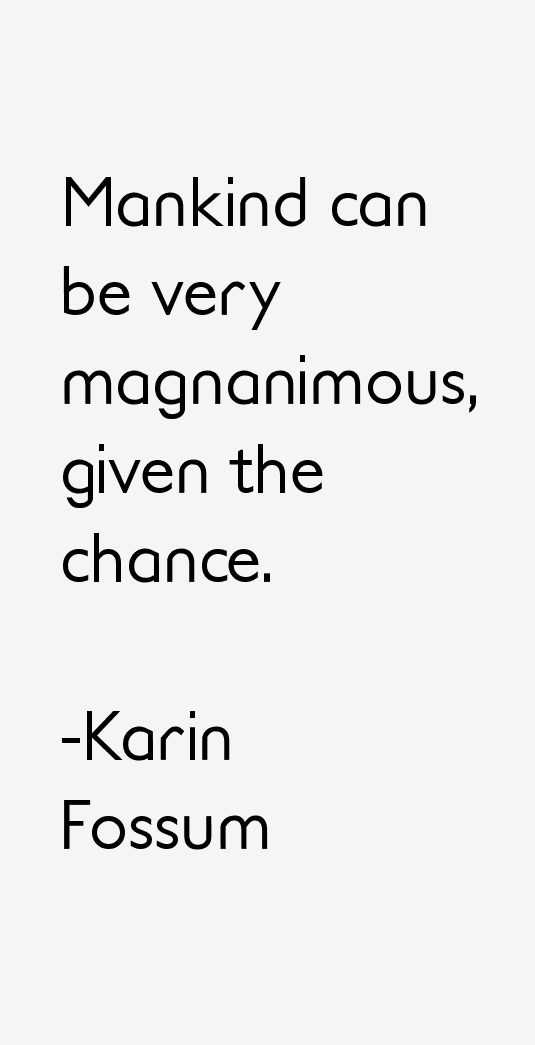 Karin Fossum Quotes