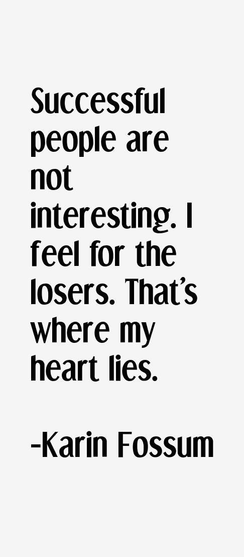 Karin Fossum Quotes