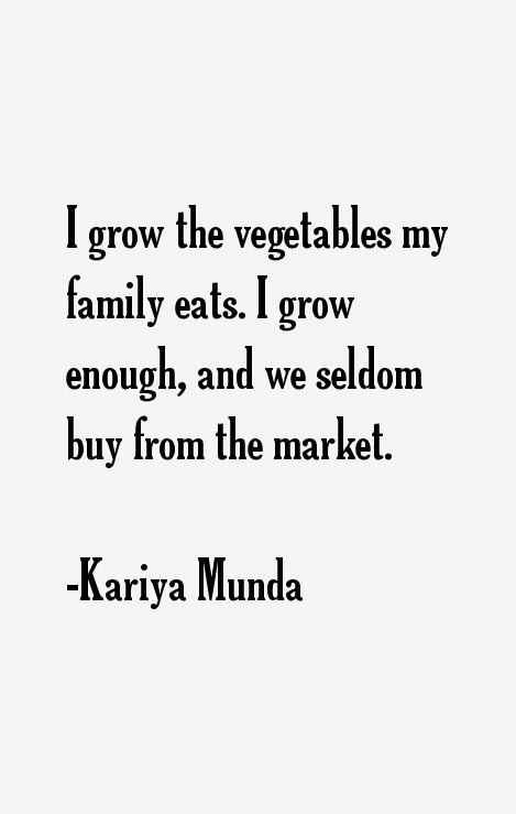 Kariya Munda Quotes