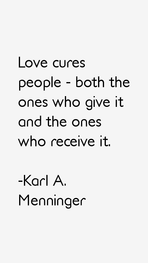Karl A. Menninger Quotes