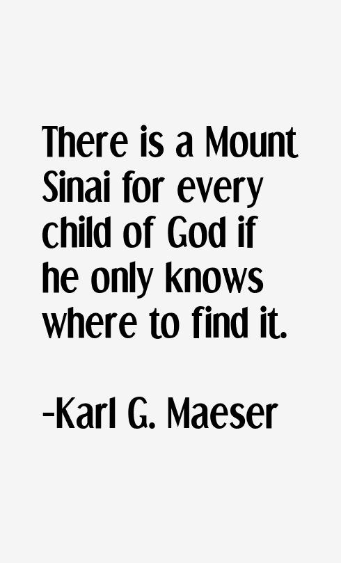 Karl G. Maeser Quotes