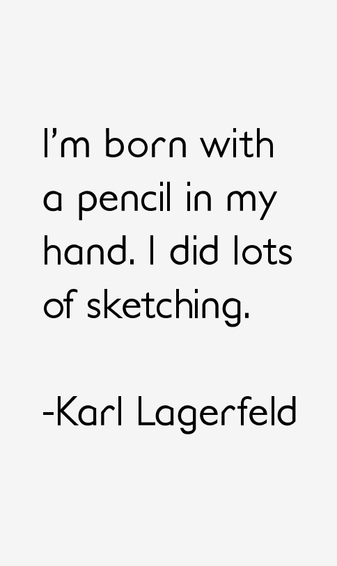 Karl Lagerfeld Quotes