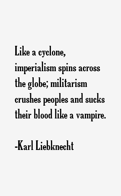 Karl Liebknecht Quotes