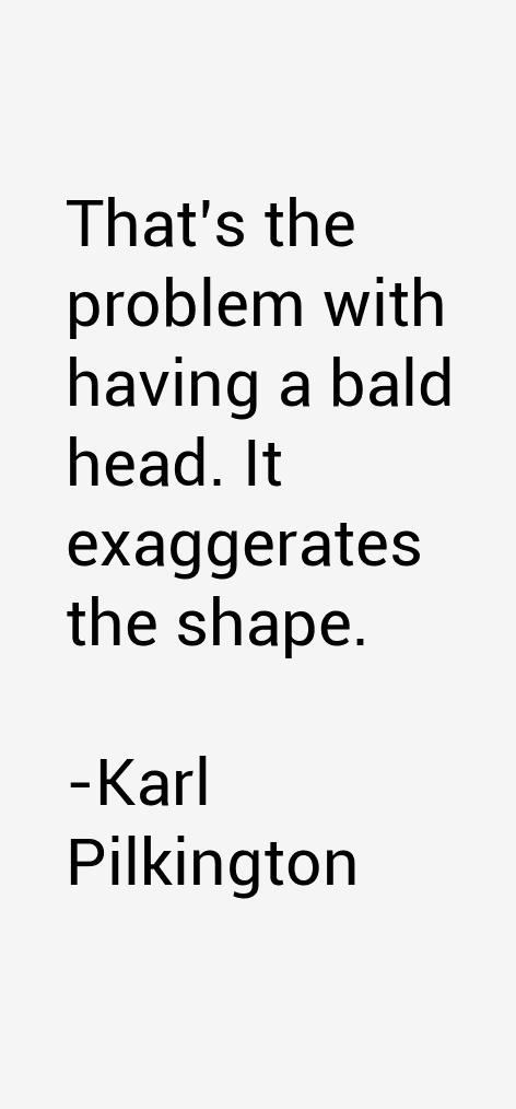 Karl Pilkington Quotes Sayings Page 4