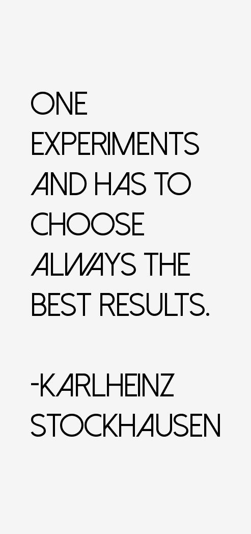 Karlheinz Stockhausen Quotes