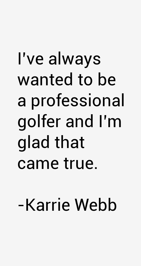 Karrie Webb Quotes