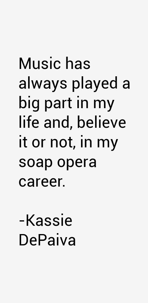 Kassie DePaiva Quotes