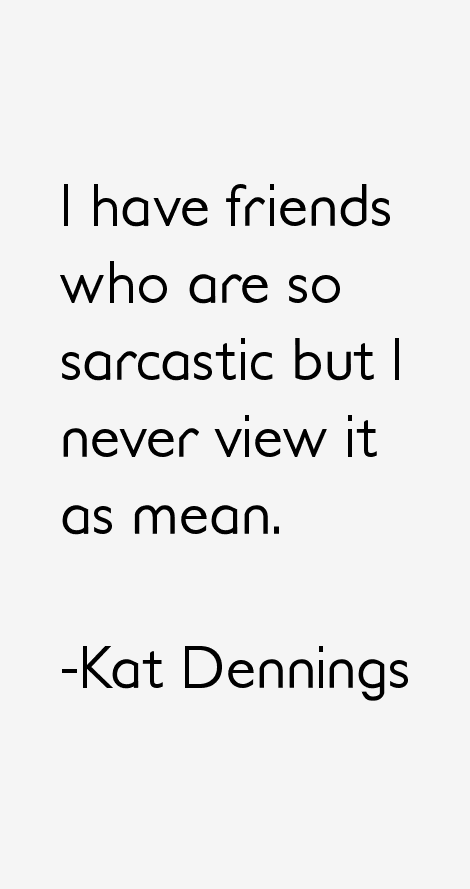 Kat Dennings Quotes