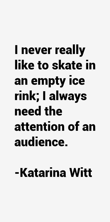 Katarina Witt Quotes