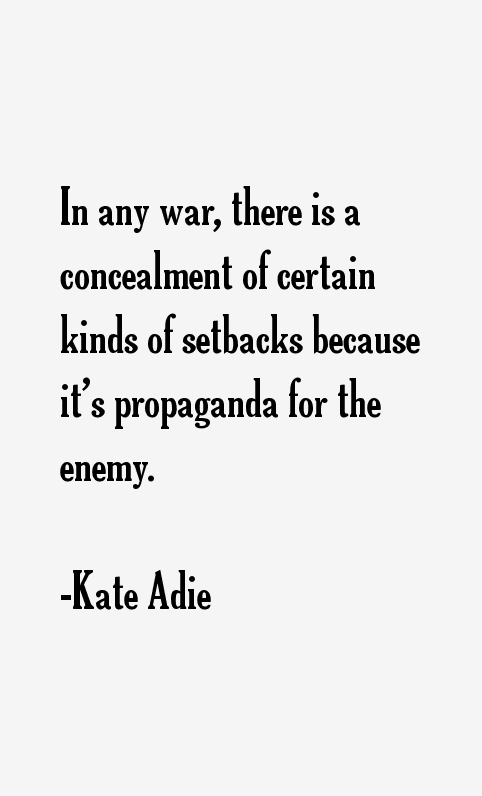 Kate Adie Quotes