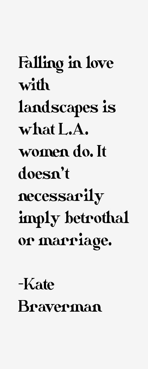 Kate Braverman Quotes
