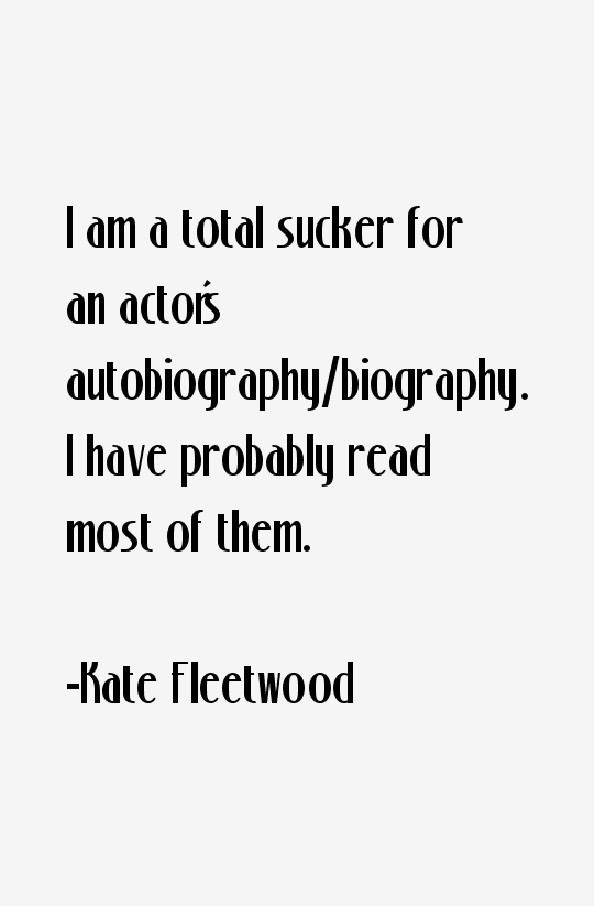 Kate Fleetwood Quotes