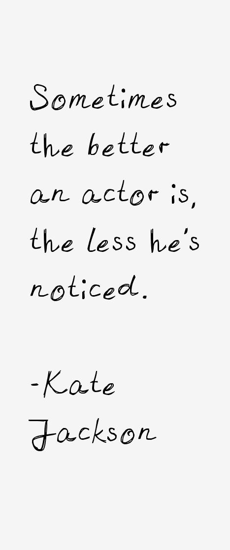 Kate Jackson Quotes