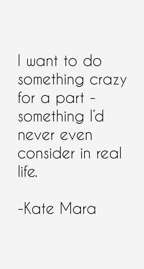 Kate Mara Quotes