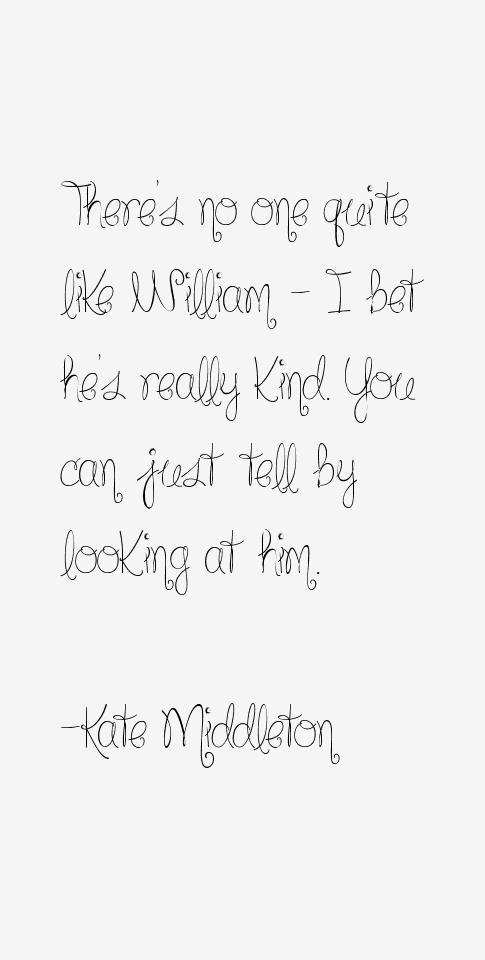 Kate Middleton Quotes