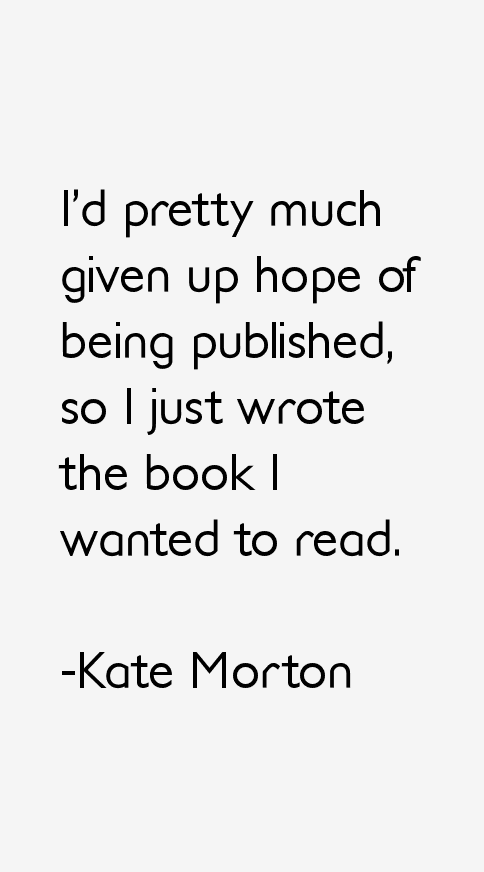 Kate Morton Quotes