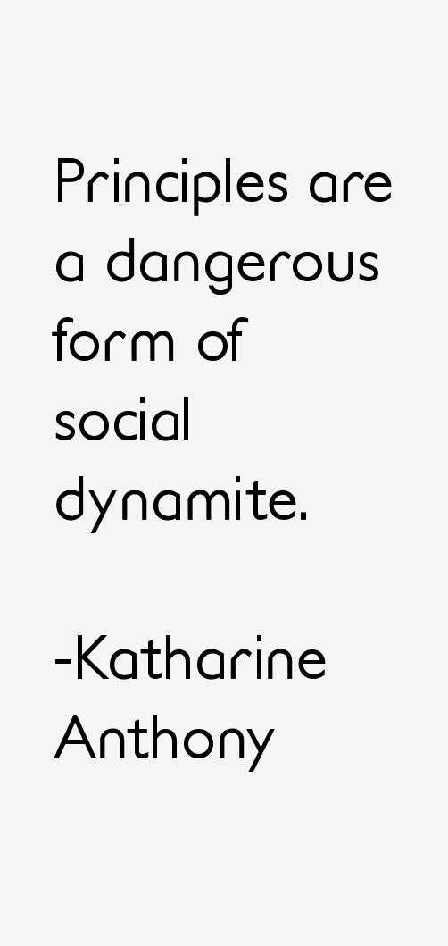 Katharine Anthony Quotes