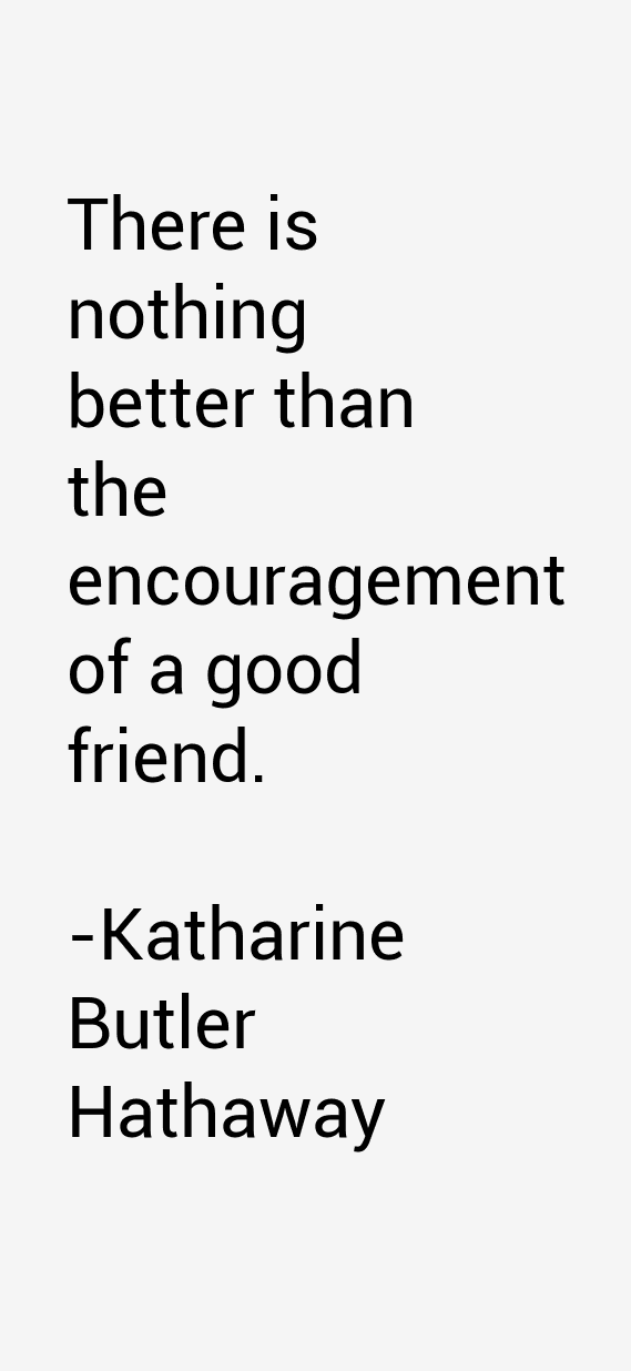 Katharine Butler Hathaway Quotes