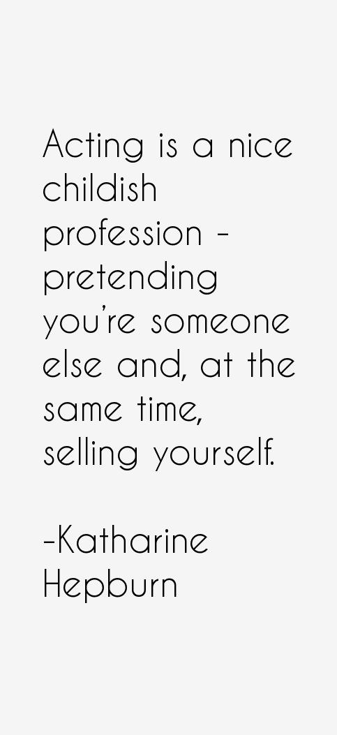 Katharine Hepburn Quotes