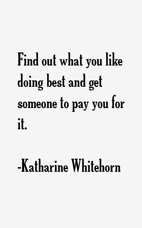 Katharine Whitehorn Quotes