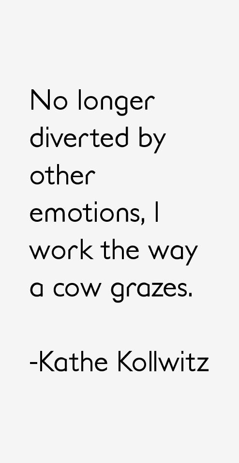 Kathe Kollwitz Quotes