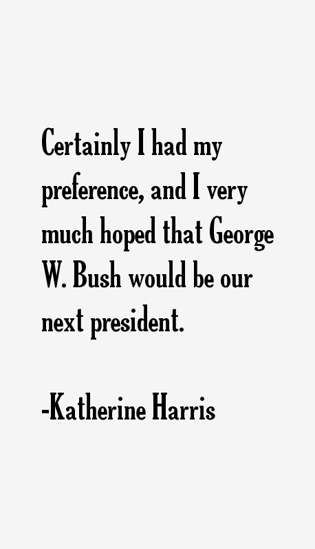 Katherine Harris Quotes