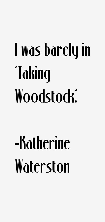 Katherine Waterston Quotes