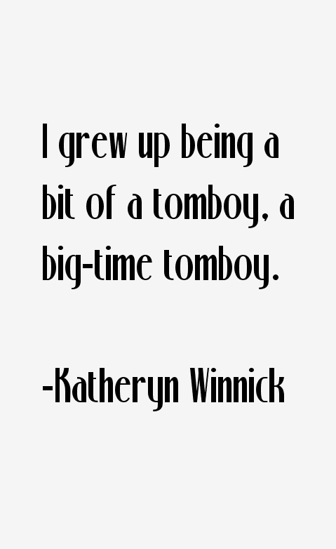 Katheryn Winnick Quotes Sayings